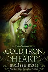 Cold Iron Heart: A Wicked Lovely Adult Faery Novel Kindle Edition