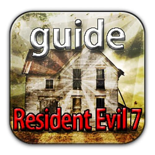 Guide for Resident Evil 7