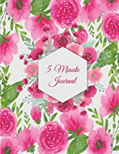 5 Minute Journal: Pink Floral, Daily Mindfulness Planner for Manage Anxiety, Worry and Stress Large Print 8.5 X 11 Daily P...