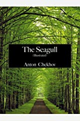 The Seagull (Illustrated) (English Edition) eBook Kindle