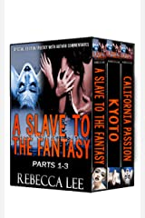 A Slave to the Fantasy, Destiny Fulfilled: Special Edition Trilogy with Author Commentaries (A Slave to the Fantasy Boxset Book 1) Kindle Edition