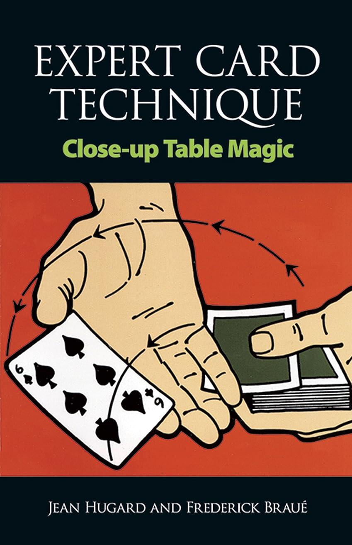 連邦あいまい気絶させるExpert Card Technique: Close-Up Table Magic (English Edition)