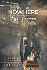 Out of Nowhere (Middle of Somewhere #2) Kindle Edition