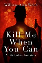 Kill Me When You Can: a Hit World story