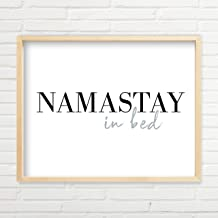 Namastay In Bed Wall Art - Yoga Wall Art (11x14 inch Unframed Yoga Prints, Yoga Wall Decor, Typography Art, Minimalist Wall Art, Great Gift, Namaste Wall Decor, Yoga Wall Art - Gray Version)