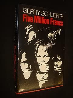 Five million francs