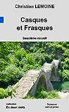 Casques et Frasques (Collection en Deux Mots t. 2) (French Edition)
