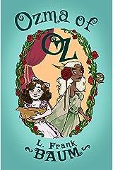 Ozma of Oz (The Oz Series Book 3) Kindle Edition