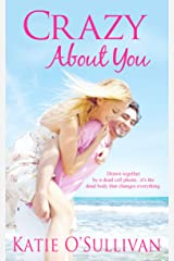 Crazy About You Kindle Edition