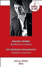 Rancher Untamed: Rancher Untamed/the Boyfriend Arrangement