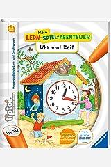 tiptoi® Uhr und Zeit (tiptoi® Mein Lern-Spiel-Abenteuer) Spiralbindung