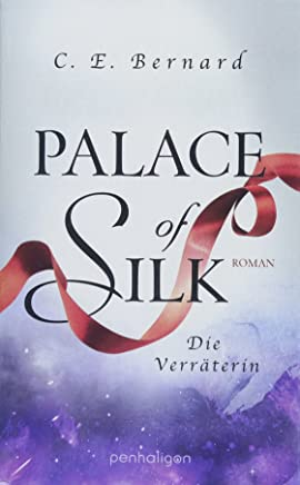 free ++Palace of Silk Die Verräterin Roan PalaceSaga Band 2 by C. E. Bernard|PDF|READ Online|Google Drive|Epub
