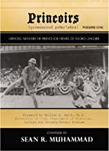 Princoirs: Official Memoirs of Prince Joe Henry, Ex Negro Leaguer
