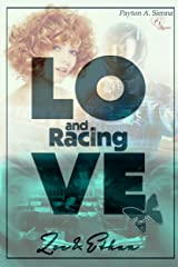 Love and Racing *Zoe & Ethan* Teil 1 von 2 Kindle Ausgabe