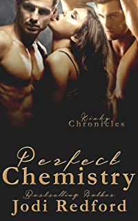 Perfect Chemistry (Kinky Chronicles Book 1) (English Edition)
