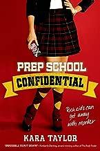Prep School Confidential (A Prep School Confidential Novel Book 1)