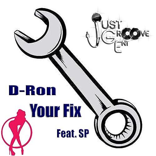 Your Fix (feat. SP) [Explicit] de D-Ron en Amazon Music ...