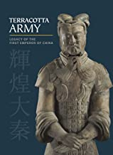 Terracotta Army: Legacy of the First Emperor of China