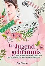 Das Jugendgeheimnis: Jung bleiben – jung aussehen - Das biologische Anti-Aging-Programm - (German Edition)