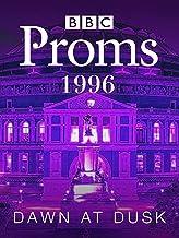 BBC Proms 1996 Dawn at Dusk