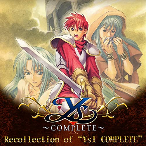 "Recollection of ""Ys1 COMPLETE"""