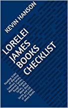 Lorelei James Books Checklist: Reading Order of Blacktop Cowboys Series, Mastered Series, Rough Riders Series, Wild West Boys Series and List of All Lorelei James Books (English Edition)