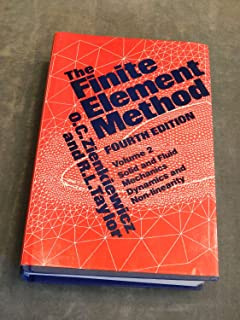 Finite Element Method: Solid and Fluid Mechanics Dynamics and Non-Linearity