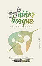 Los últimos niños del bosque (Ensayo) (Spanish Edition)