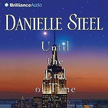 Until the End of Time: A NovelA Novel
