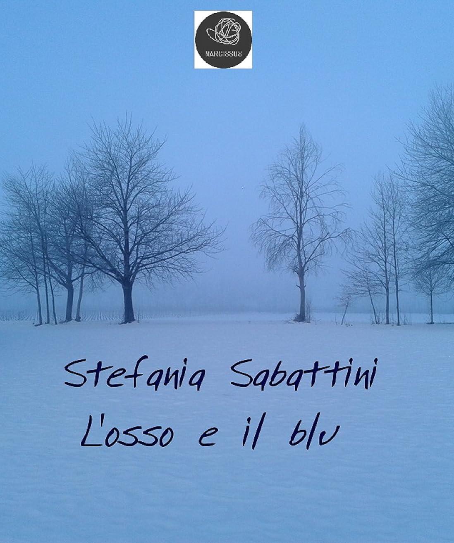 相互接続売上高精巧なL'osso e il blu (Italian Edition)