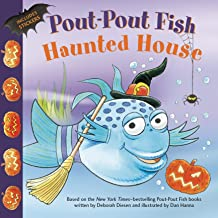 Pout-Pout Fish: Haunted House (A Pout-Pout Fish Paperback Adventure)