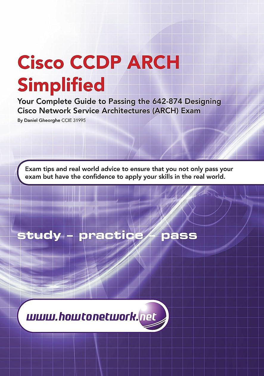 在庫反論者上級Cisco CCDP ARCH Simplified (English Edition)