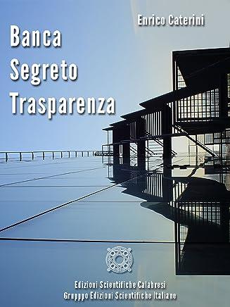 Banca, segreto, trasparenza