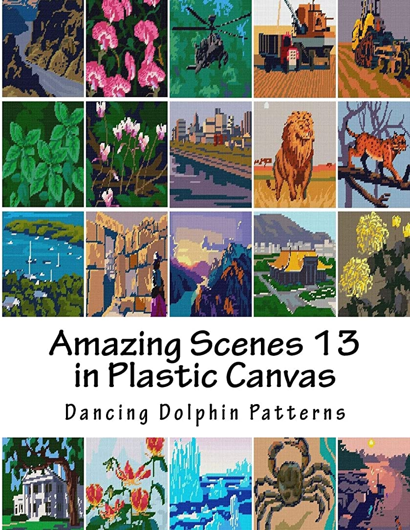 移行発掘犯すAmazing Scenes 13: in Plastic Canvas (Amazing Scenes in Plastic Canvas)