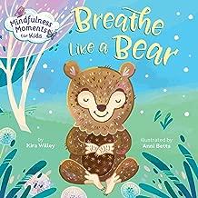 Mindfulness Moments for Kids: Breathe Like a Bear