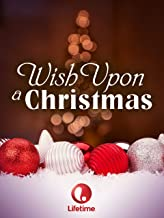 lifetime movie wish upon a christmas