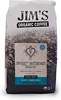 Jim's Organic Coffee Sweet Nothings Decaf, Light Roast, Whole Bean, 12 Ounce
