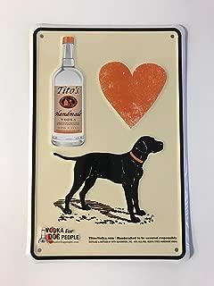 Tito's Vodka Metal Sign - Vodka for Dog People - 12