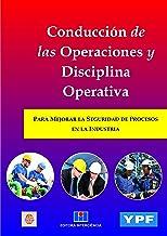 CONDUCCIÓN DE LAS OPERACIONES Y DISCIPLINA OPERATIVA (Portuguese Edition)