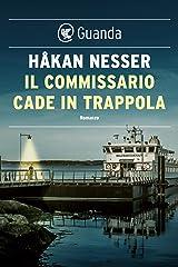 Il commissario cade in trappola: Un caso per il commissario Van Veeteren Formato Kindle