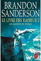 Le Livre des Radieux, Volume 2 (Les Archives de Roshar, Tome 2) Format Kindle