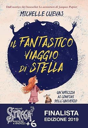 Il fantastico viaggio di Stella: Un'amicizia ai confini dell'universo