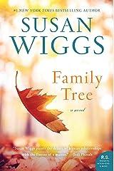 Family Tree: A Novel Kindle Edition