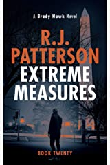 Extreme Measures (A Brady Hawk Novel Book 20) Kindle Edition
