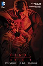 Final Crisis: New Edition (Batman by Grant Morrison series Book 5)