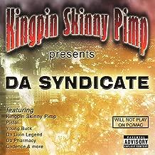 Kingpin Skinny Pimp Presents Da Syndicate [Explicit]