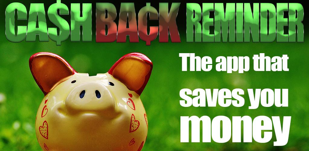 Cash Back Reminder
