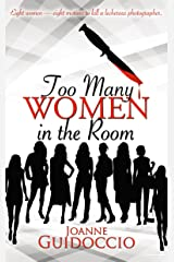 Too Many Women in the Room (A Gilda Greco Mystery) Kindle Edition