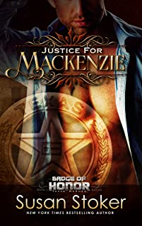Justice for Mackenzie (Badge of Honor: Texas Heroes Book 1)