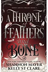 A Throne Of Feathers and Bone (The Honey and Ice Series Book 2) Kindle Edition